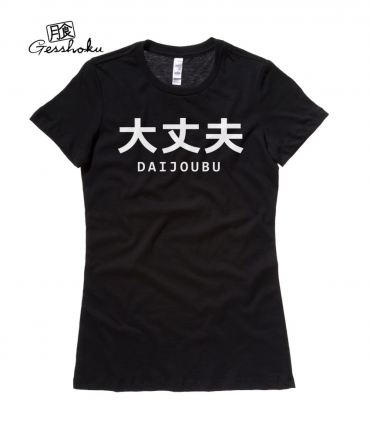 Daijoubu Ladies T-shirt