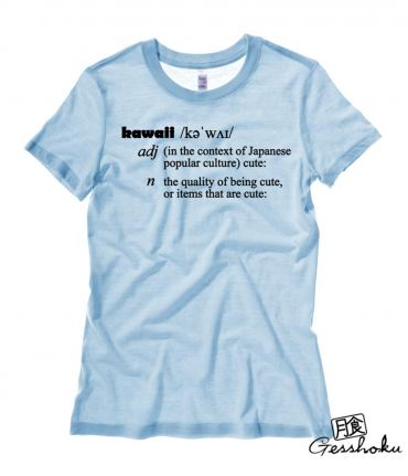 Definition of Kawaii Ladies T-shirt